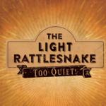 Nouvelle formule acoustique « The Light Rattlesnake »