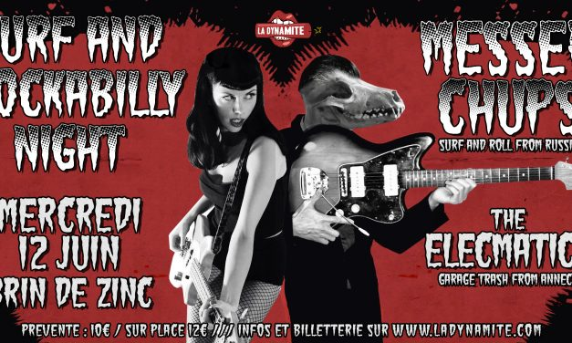 Messer Chups + The Elecmatics // Mercredi 12 Juin @ Brin de Zinc