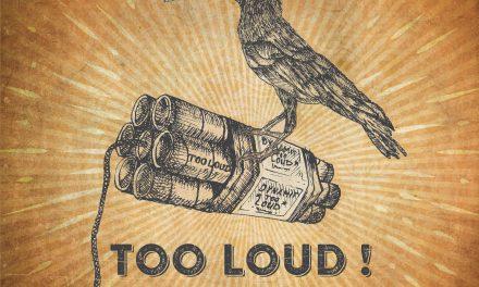 Sortie officielle du nouvel album de The White Rattlesnake «Too Loud!»