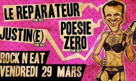 Punk Rock Show #1 – LE REPARATEUR / JUSTIN(E) / POESIE ZERO – Vendredi 29 Mars @ Rock N EAT