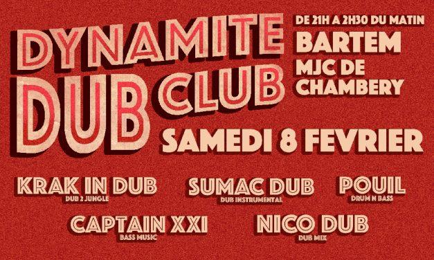 Dynamite Dub Club : Krak in Dub / Sumac Dub / & more !